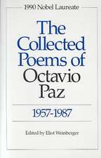 The Collected Poems of Octavio Paz 1957–1987