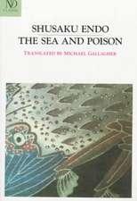 The Sea and Poison – A Novel