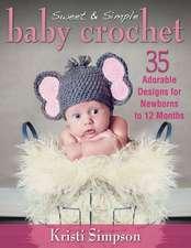 Sweet & Simple Baby Crochet