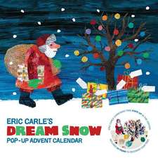 Eric Carle's Dream Snow Calendar:  Pop-Up Advent Calendar
