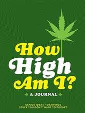 How High Am I?:  A Journal