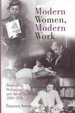 Modern Women, Modern Work