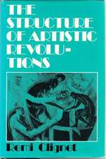 The Structure of Artistic Revolutions