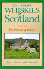 Single-Malt Whiskies of Scotland:  For the Discriminating Imbiber
