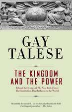 The Kingdom and the Power:  The Institution That Influences the World