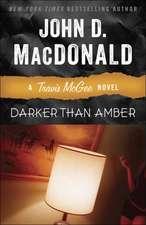 Darker Than Amber