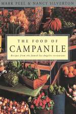 The Food of Campanile:  Fifty Ways to Work Less, Play More, and Earn More