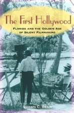 The First Hollywood:  Florida and the Golden Age of Silent Filmmaking
