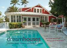 Dream Houses:  Historic Beach Homes & Cottages of Naples