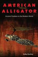 American Alligator:  Ancient Predator in the Modern World