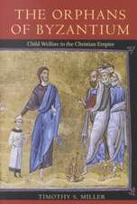 The Orphans of Byzantium:  Child Welfare in the Christian Empire