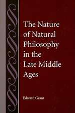 The Nature of Natural Philosophy in the Late Middle Ages