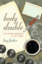 Body Double: The Author Incarnate in the Cinema