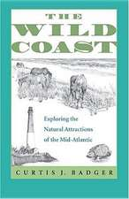 The Wild Coast:  Exploring the Natural Attractions of the Mid-Atlantic