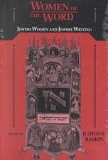 Women of the Word:  Jewish Women and Jewish Writing