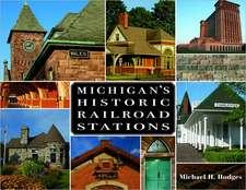 Michigan's Historic Railroad Stations