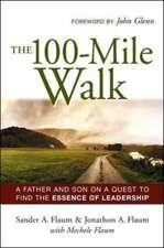 The 100-Mile Walk