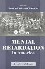 Mental Retardation in America: A Historical Reader