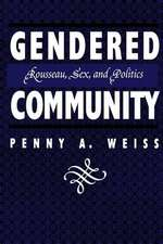 Gendered Community:  Rousseau, Sex, and Politics