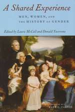 A Shared Experience:  Women, Men, and the History of Gender