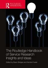 Routledge Handbook of Service Research Insights and Ideas