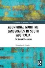 Aboriginal Maritime Landscapes in South Australia