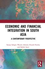 Economic and Financial Integration in South Asia: A Contemporary Perspective