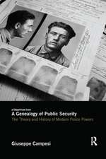 Genealogy of Public Security