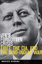 Riedel, B:  JFK's Forgotten Crisis