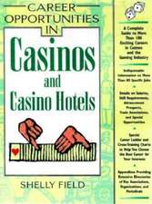 Field, S:  Career Opportunities in Casinos and Casino Hotels