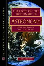 The Facts on File Dictionary of Astronomy