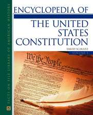 Encyclopedia of the United States Constitution, 2-Volume Set