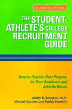 The Student-Athlete's College Recruitment Guide