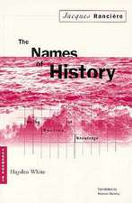 Names Of History: On the Poetics of Knowledge