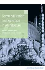 Commodification and Spectacle in Architecture