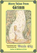 More Tales from Grimm