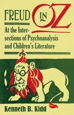 Freud in Oz: At the Intersections of Psychoanalysis and Children's Literature