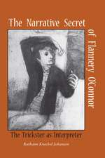 The Narrative Secret of Flannery O'Connor: The Trickster as Interpreter