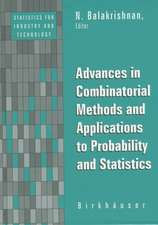 Advances in Combinatorial Methods and Applications to Probability and Statistics