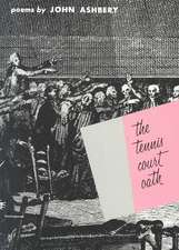 The Tennis Court Oath:  A Book of Poems