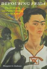 Devouring Frida:  A How To-Do-It History