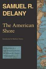 """The American Shore:  Meditations on a Tale of Science Fiction by Thomas M. Disch--""""Angouleme"""""""