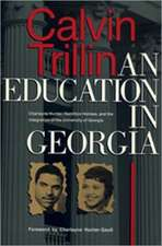 Education in Georgia:  Charlayne Hunter, Hamilton Holmes, and the Integration of the University of Georgia