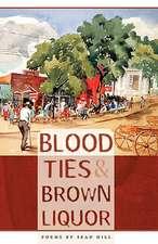 Blood Ties & Brown Liquor