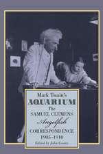 Mark Twain's Aquarium:  The Samuel Clemens-Angelfish Correspondence, 1905-1910