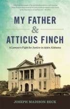 My Father and Atticus Finch