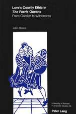 Love's Courtly Ethic in the Faerie Queene