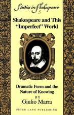 Shakespeare and This -Imperfect- World