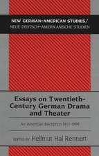 Essays on Twentieth-Century German Drama and Theater:  An American Reception 1977-1999