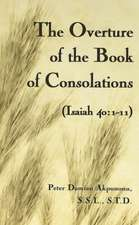The Overture of the Book of Consolations